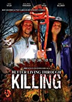 Better Living Through Killing [DVD] [Import]