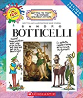 Sandro Boticelli (Getting to Know the World's Greatest Artists)