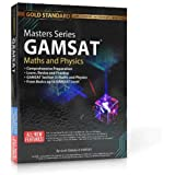 Masters Series GAMSAT Maths and Physics Preparation: GAMSAT Maths and Physics Preparation: Learn, Revise and Practice