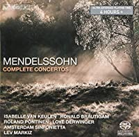 Mendelssohn: Complete Concertos [SACD]
