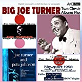 Two Classic Albums Plus Other 1945-47 Singles (The Boss of the Blues / Joe Turner & Pete Johnson) [Remastered]