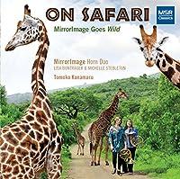 On Safari: Mirrorimage Goes Wild