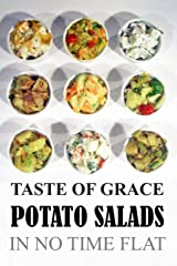 Taste of Grace Potato Salads: In No Time Flat Paperback