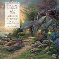 Thomas Kinkade Lightposts for Living 2015 Wall Calendar