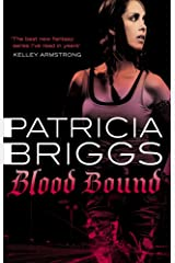 Blood Bound: Mercy Thompson: Book 2 Kindle Edition