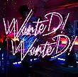 【Amazon.co.jp限定】WanteD! WanteD! (通常盤)【特典:B3ポスター (Amazon.co.jpオリジナル絵柄)付】