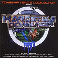 Hardstyle Downunder-Mixed By Toneshifterz & Code