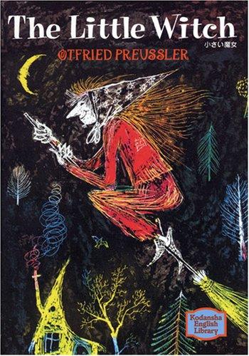 小さい魔女 - The Little Witch【講談社英語文庫】の詳細を見る