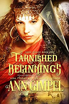 Tarnished Beginnings: Historical Shifter Fantasy (Soul Dance Book 1) by [Gimpel, Ann]