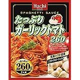ハチ食品 たっぷり・ガーリックトマト 260g ×6個