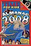 Time for Kids: Almanac 2008 (Time for Kids Almanac)