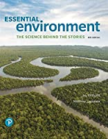Essential Environment: The Science Behind the Stories (6th Edition)