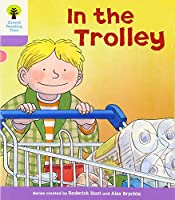 Oxford Reading Tree: Level 1+: Decode and Develop: In the Trolley