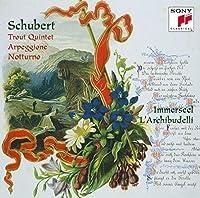 Schubert: Piano Quintet 'The Trout' by Jos Van Immerseel (2015-05-20)