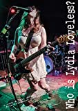 Who Is Lydia Loveless [DVD]