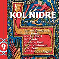 Kol Nidre: Eight Visions