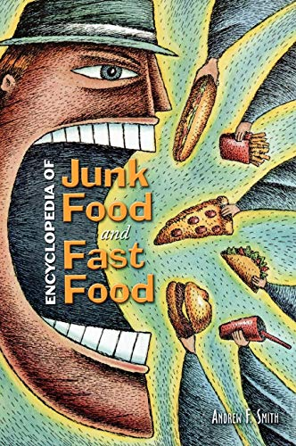 Download Encyclopedia of Junk Food And Fast Food 0313335273