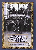 La saga de los Santizo