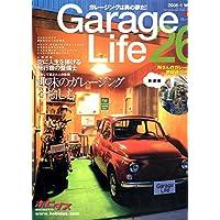 Garage Life vol.26 (ガレージライフ) [雑誌]