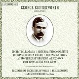 Butterworth: Orchestral Works