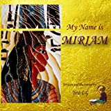 My name is Miriam: Children's book, Folk tales, Series, Fantasy fiction for children ages 6-12, children's books collection