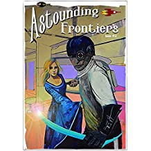 Astounding Frontiers Issue #2: Give us 10 minutes and we will give you a world