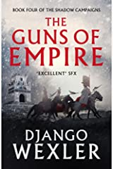 The Guns of Empire (The Shadow Campaigns Book 4) Kindle Edition