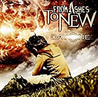 Day One by From Ashes To New