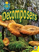 Decomposers (Av2 Fascinating Food Chains)