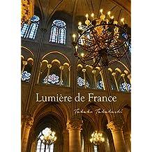Lumière de France  〜ルミエール デ フランス〜