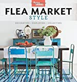 Better Homes and Gardens Flea Market Style: Fresh Ideas for Your Vintage Finds 画像