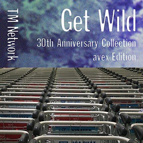 GET WILD 30th Anniversary Coll...