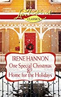 One Special Christmas and Home for the Holidays: One Special Christmas\Home for the Holidays (Love Inspired Classics)
