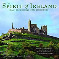 The Spirit of Ireland 2011 Calendar: Images and Blessings of the Emerald Isle