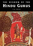 The Wisdom of the Hindu Gurus (English Edition)