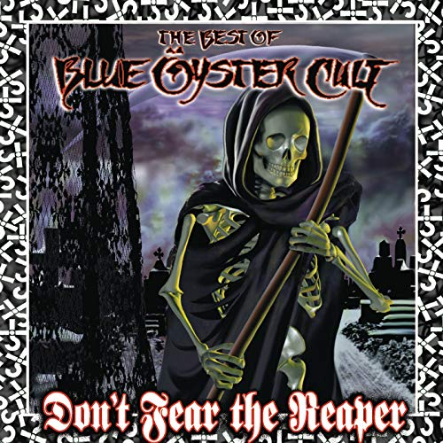 Don't Fear The Reaper: The Bes...