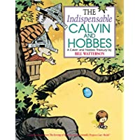 The Indispensable Calvin and Hobbes: A Calvin and Hobbes Treasury (English Edition)