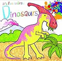 Dinosaurs (It's Fun to Draw)