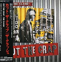 Cut the Crap by Clash (2005-01-18)