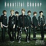Beautiful Chaser(B)