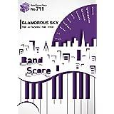 バンドスコアピースBP711 GLAMOROUS SKY / NANA starring MIKA NAKASHIMA (Band piece series)