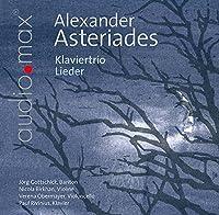 Asteriades: Klaviertrio & Lieder