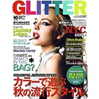 GLITTER (グリッター) 2008年 10月号 [雑誌]