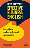 How to Write Effective Business English: Your Guide to Excel…
