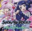 TVアニメ「SHOW BY ROCK!!#」~でぃじぇいしぃでぃ~