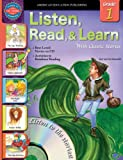 Listen, Read, and Learn With Classic Stories, Grade 1 (Listen, Read, & Learn with Classic Stories)