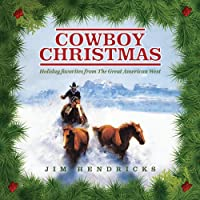 Cowboy Christmas: Holiday Favorites from the Great