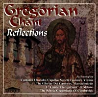 Gregorian Chant Reflections