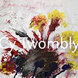 Cy Twombly: The Paris Retrospective - Centre Pompidou