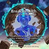 ブレークスルー : Breakthrough [ヘミシンク]